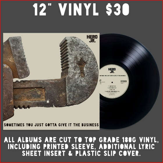 """Image of """"Sometimes You Just Gotta Give It The Business""""180g. VINYL LP w/SLEEVE,LYRIC SHEET"""