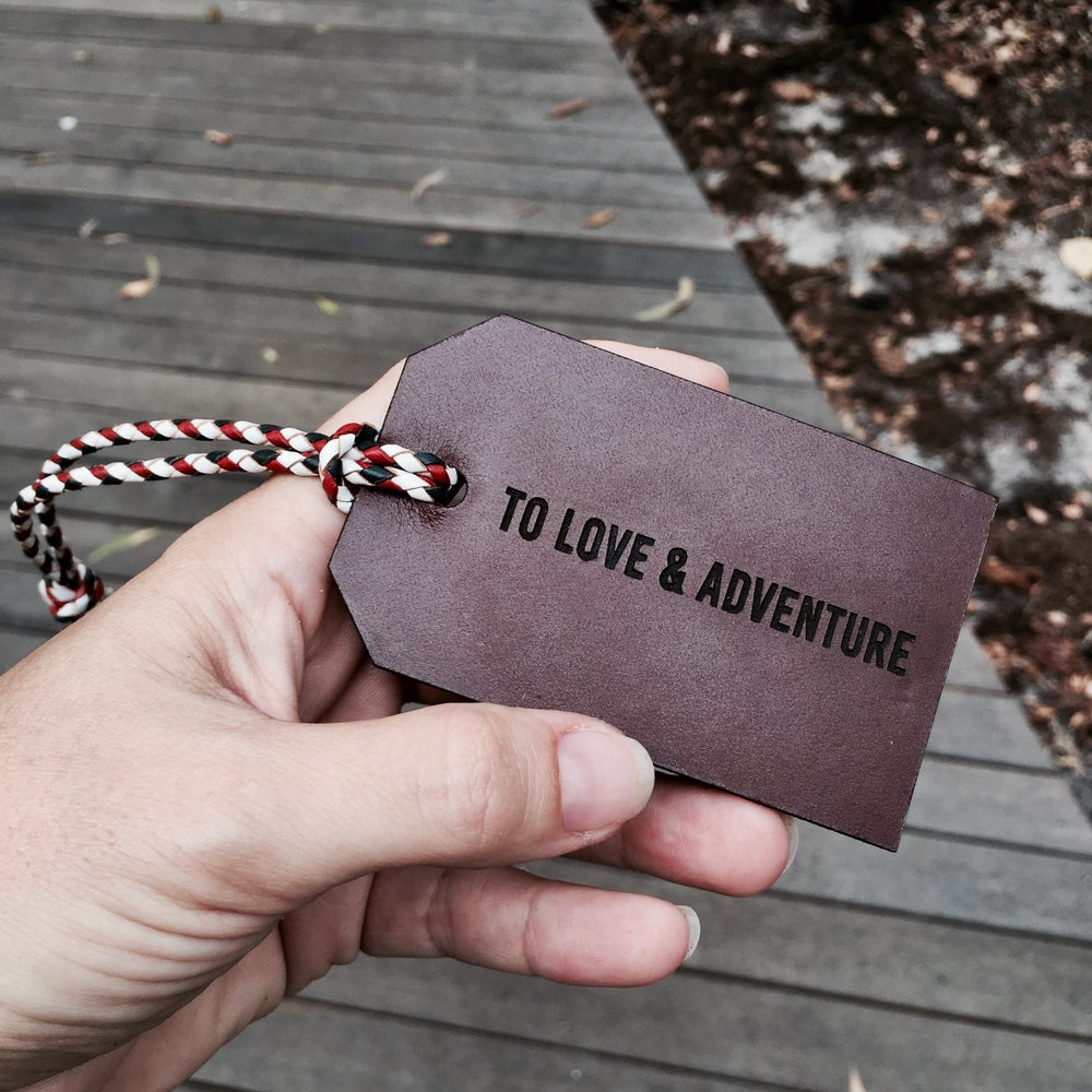 Image of TO LOVE & ADVENTURE Luggage Tag