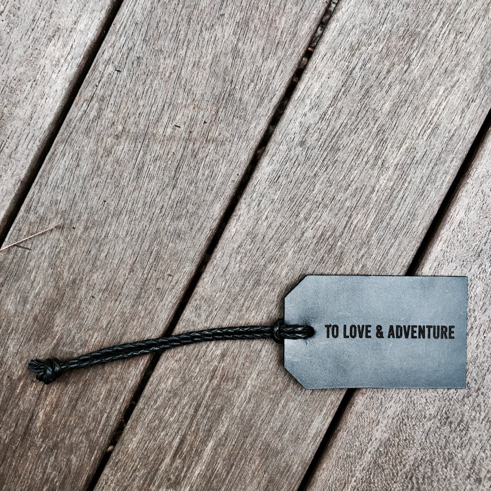 Image of To Love & Adventure Etched Luggage Tag