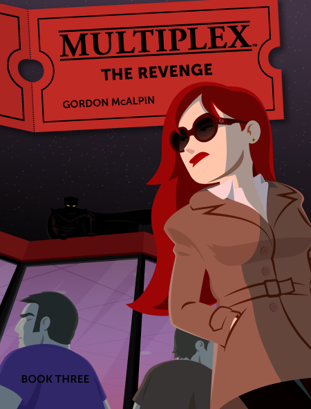 Image of Multiplex: The Revenge (Book Three)