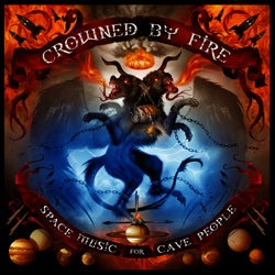 Image of Crowned by Fire - Space Music for Cave People CD