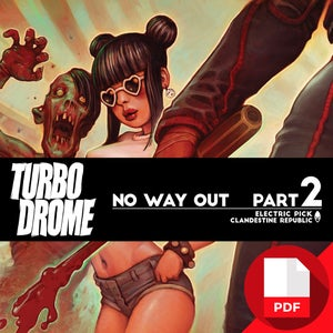 Image of TURBO DROME no way out Part 2 DIGITAL EDITION