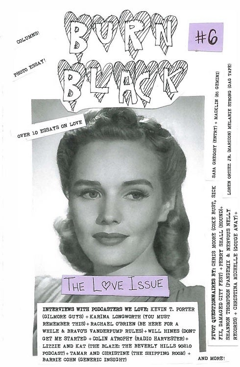 Image of BURN BLACK #6 THE LOVE ISSUE (BOOK) VERSION 3.0