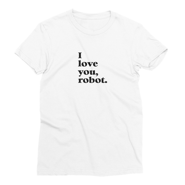 Image of I love you, robot t-shirt (women)