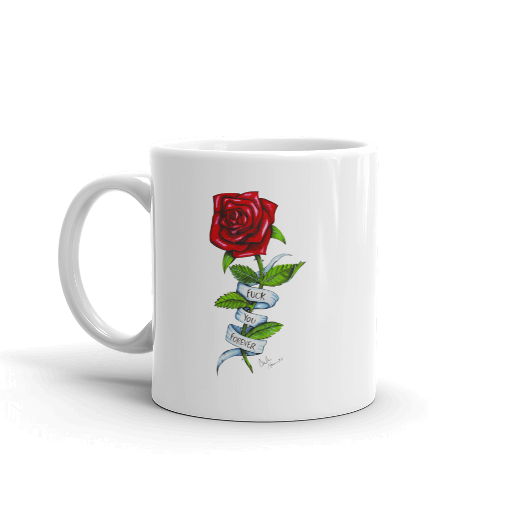 Image of Fuck You Forever 11 0z MUG