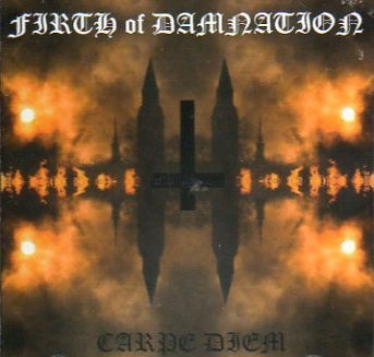 "Image of FIRTH OF DAMNATION "" Carpe Diem "" CD"