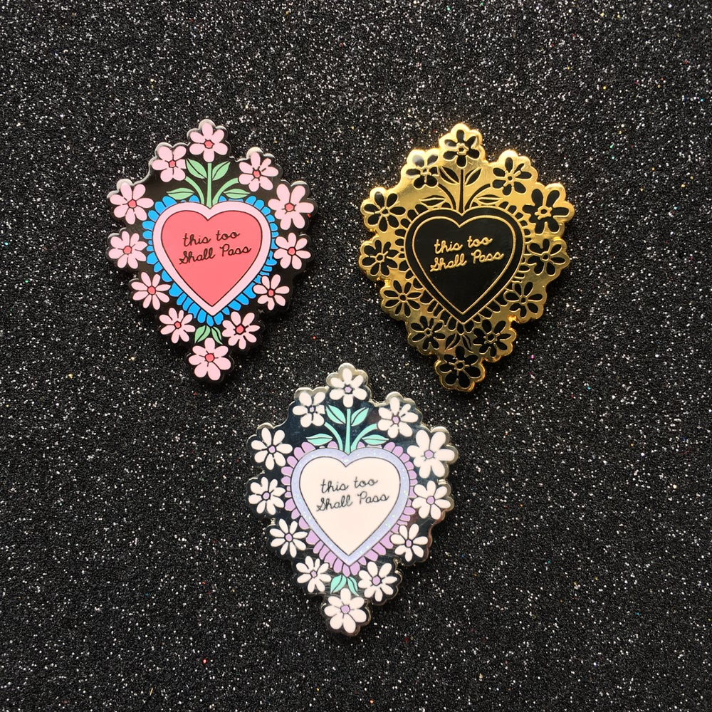 Image of This Too Shall Pass Mexican Heart Enamel Pin