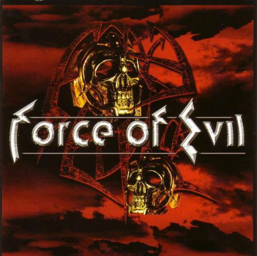"Image of Force of Evil ""Mercyful Fate & King Diamond Alumni"" 2003"