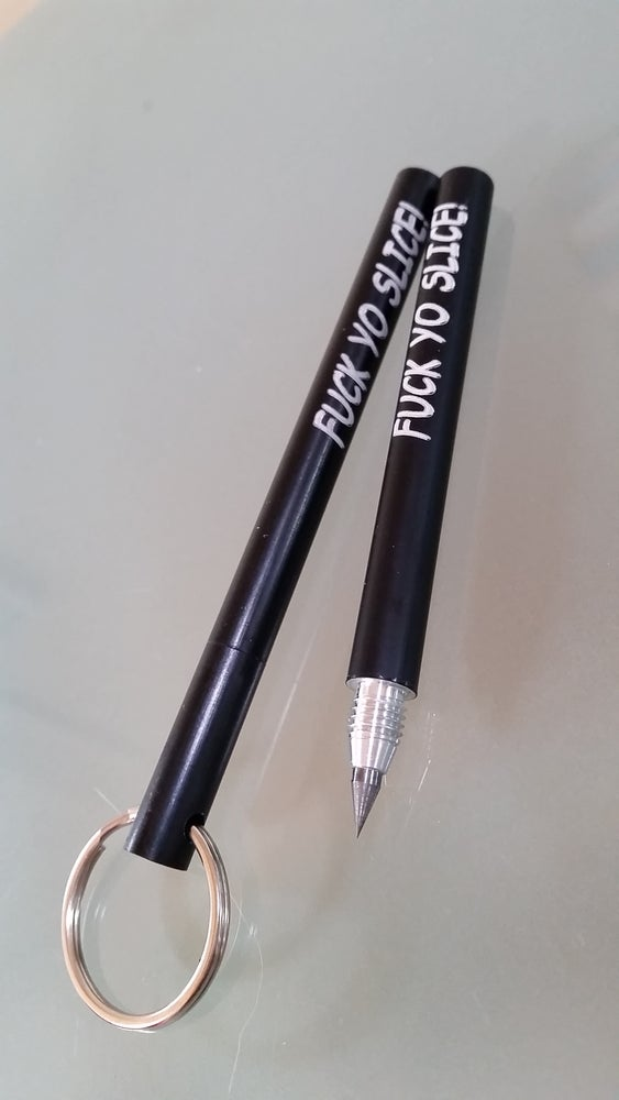 "Image of Black custom engraved ""FUCK YO SLICE!"" scribe! *LIMITED EDITION Collectors item #4"