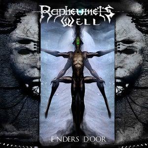 Image of RAPHEUMETS WELL - ENDERS DOOR (PRE-SALE)