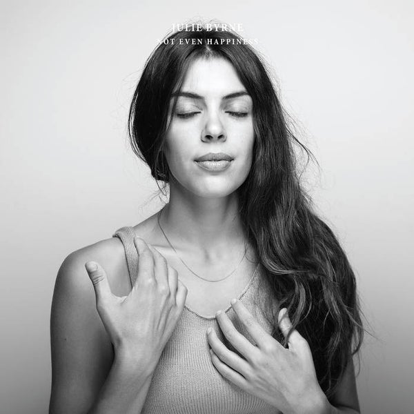 "Image of Julie Byrne ""Not Even Happiness"" CD"
