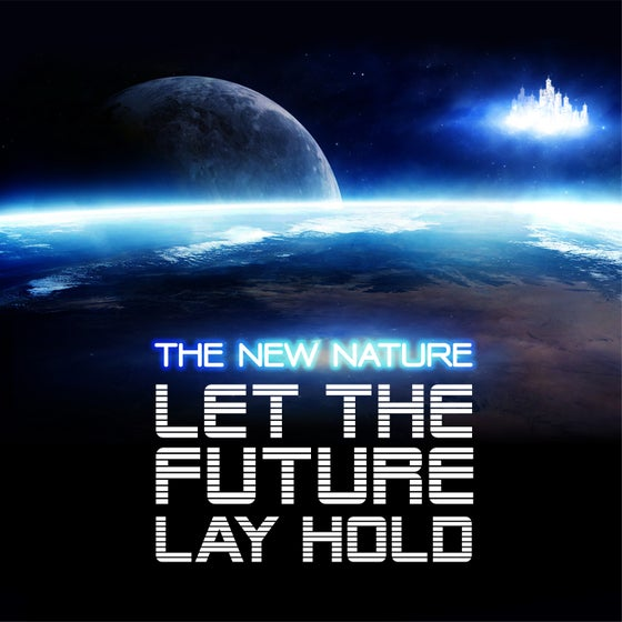 Image of Let The Future Lay Hold Album - Digital Download