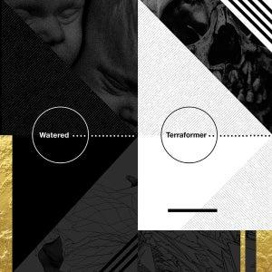 Image of TERRAFORMER/ WATERED split LP