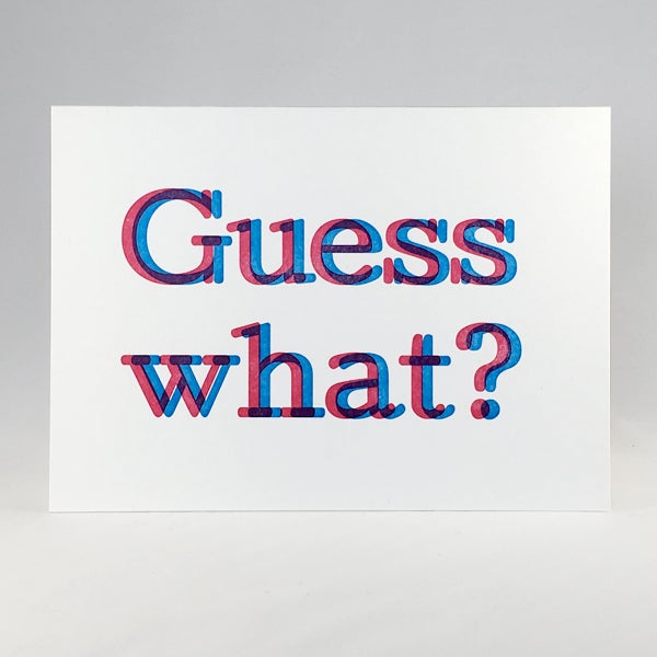 Image of Guess what?