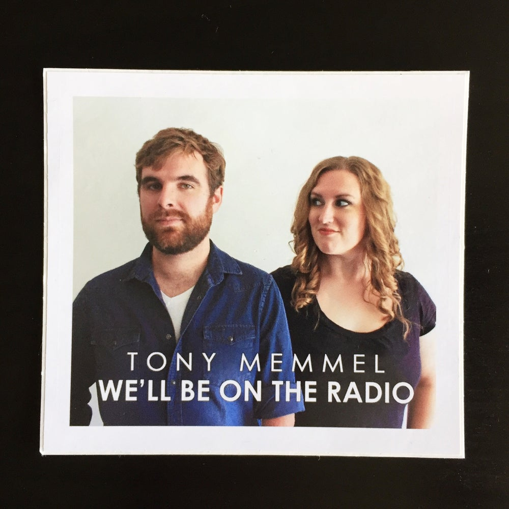 """Image of Sticker - """"We'll Be on the Radio"""""""