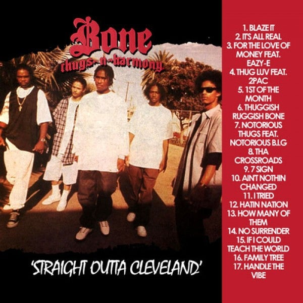 Image of Bone Thugs N Harmony: Straight Outta Cleveland