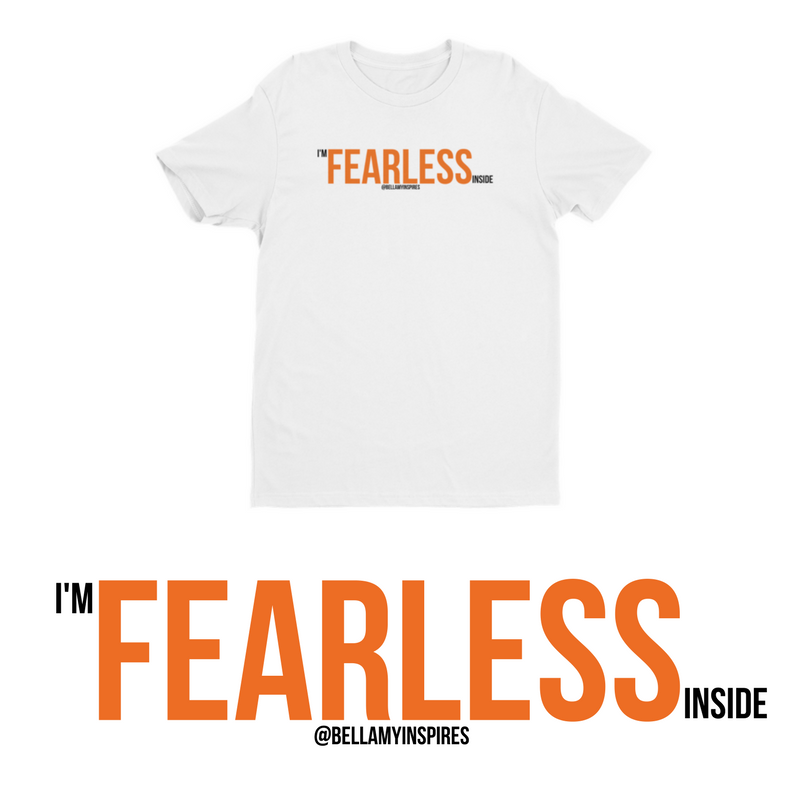 Image of I'm FEARLESS Inside Shirt