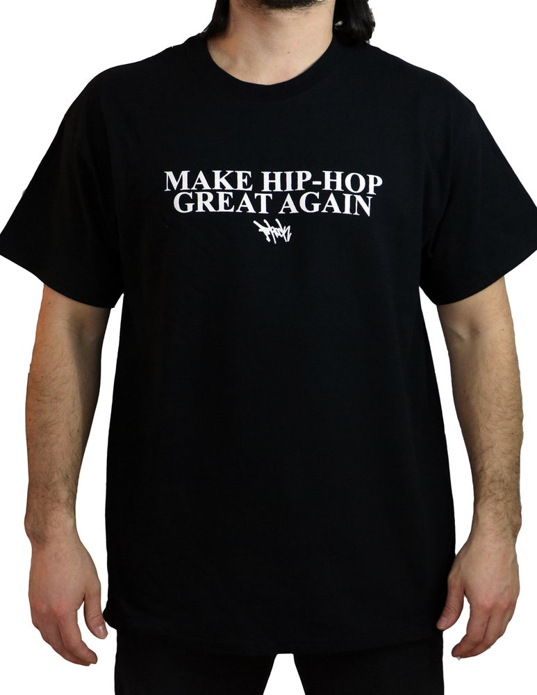 Image of Make Hip-Hop Great Again Tee - Black/White