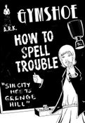 Image of GYMSHOE - How To Spell Trouble