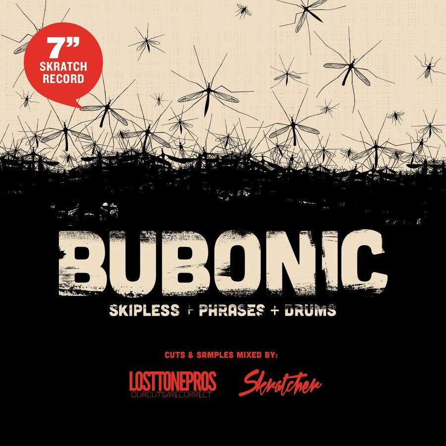 """Image of Bubonic Breaks 7"""""""