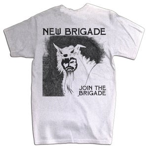 Image of NEW BRIGADE - Join The Brigade Shirt