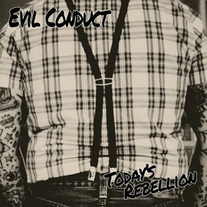 """Image of EVIL CONDUCT - Today's Rebellion 12"""""""