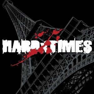 "Image of HARD TIMES Demain 7"""
