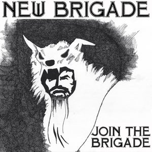 Image of NEW BRIGADE - Join The Brigade 12""