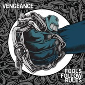 Image of VENGEANCE - Fools Follow Rules 12""