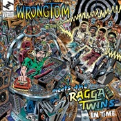 "Image of Wrongtom Meets The Ragga Twins ""In Time"""