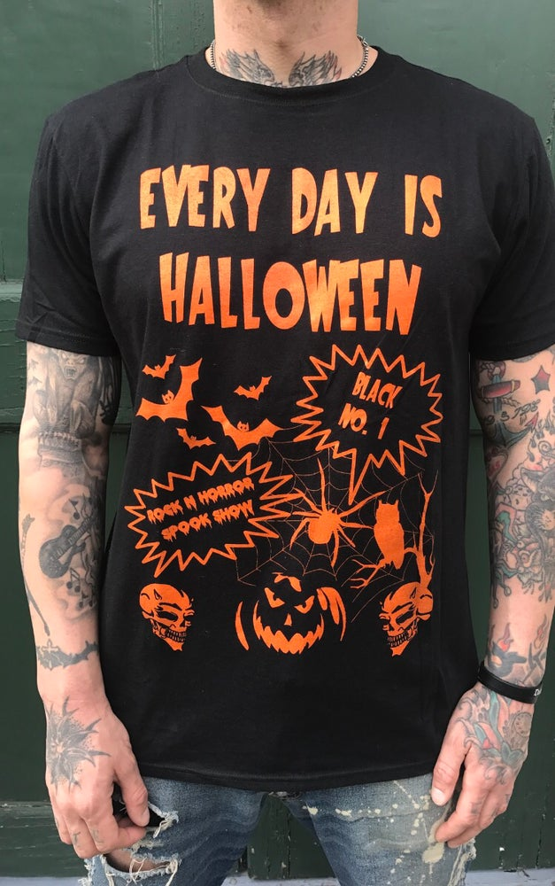 Image of Every Day Is Halloween - Tee