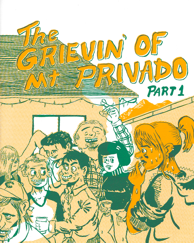 Image of THE GRIEVIN' OF MT. PRIVADO #1
