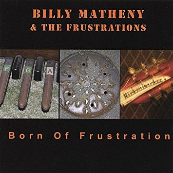 Image of Born of Frustration CD