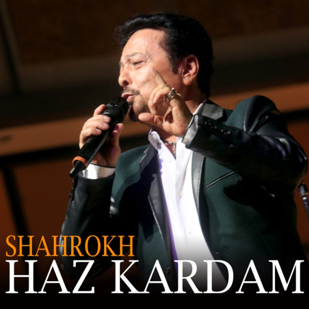 Image of Shahrokh Haz Kardam Mp3 Download