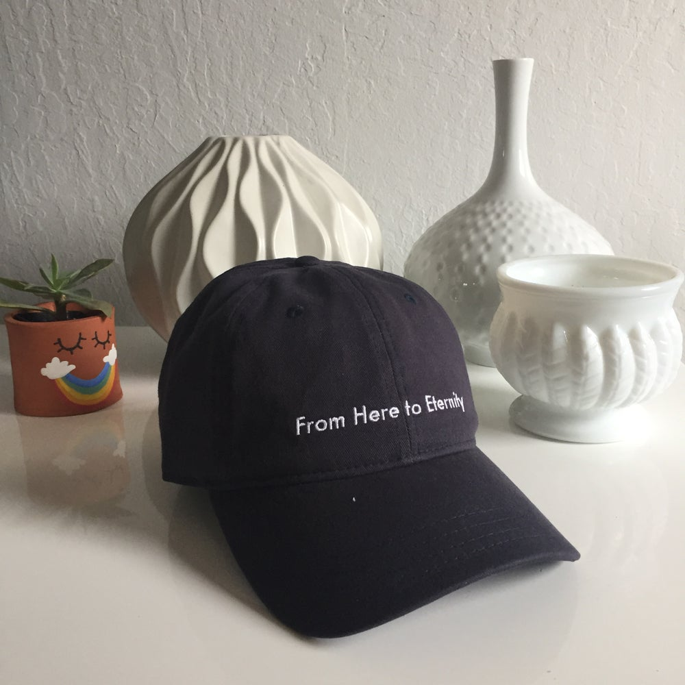 Image of From Here to Eternity - Navy - Dad Hat
