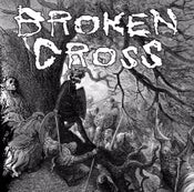 Image of BROKEN CROSS / VEGAS split 7""
