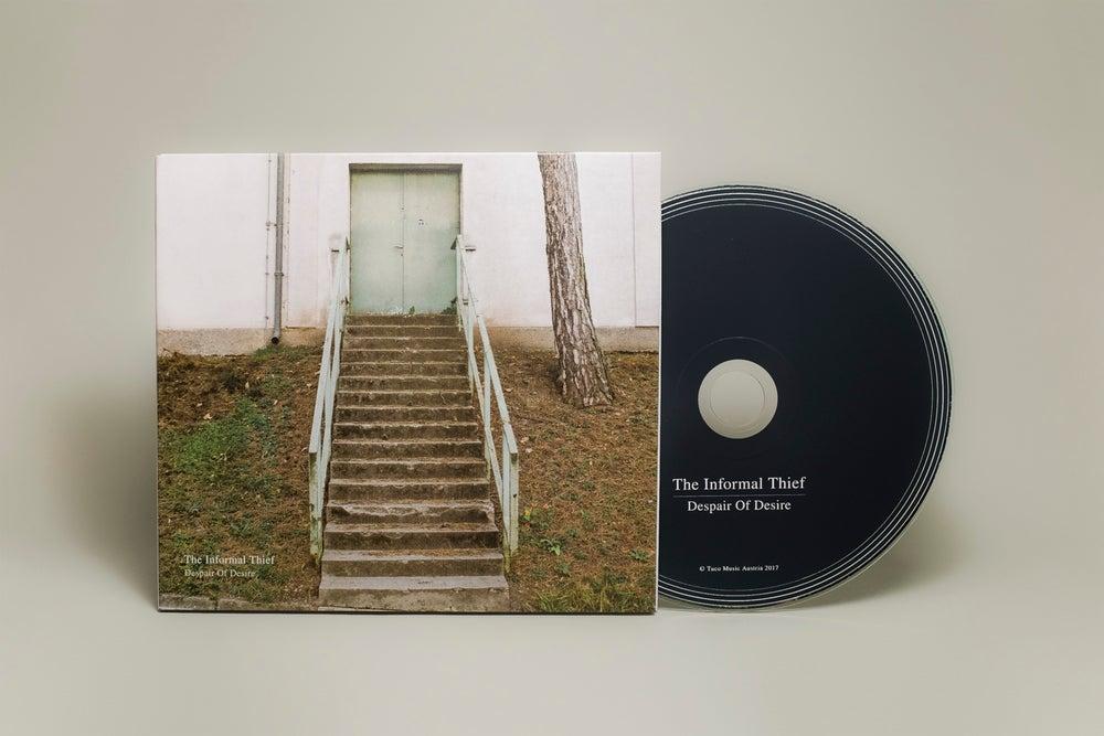 Image of The Informal Thief - Despair Of Desire (CD)
