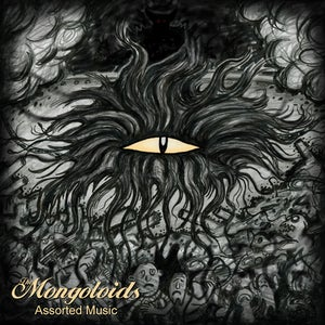 Image of MONGOLOIDS - Assorted Music