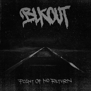"""Image of BLKOUT - Point Of No Return 12"""""""