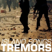 Image of TREMORS - Island Songs 7""