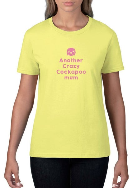 Image of #15 'Crazy Cockapoo Mum' Semi-Fitted T-shirt