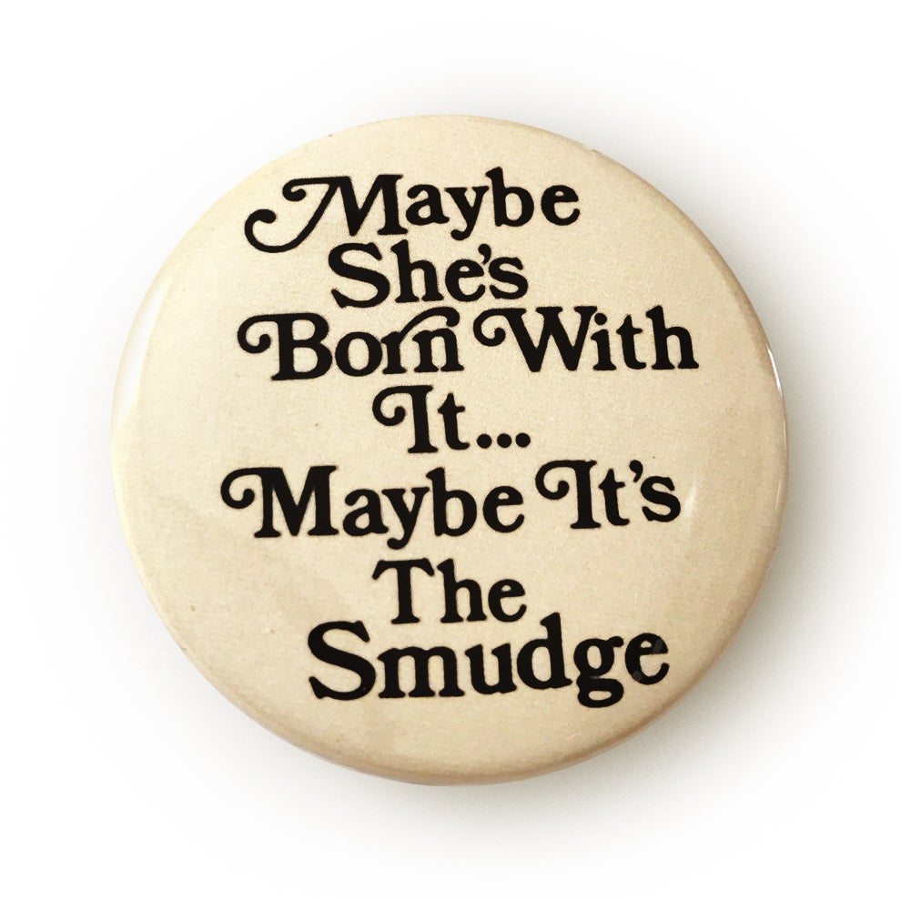 Image of Smudge Button
