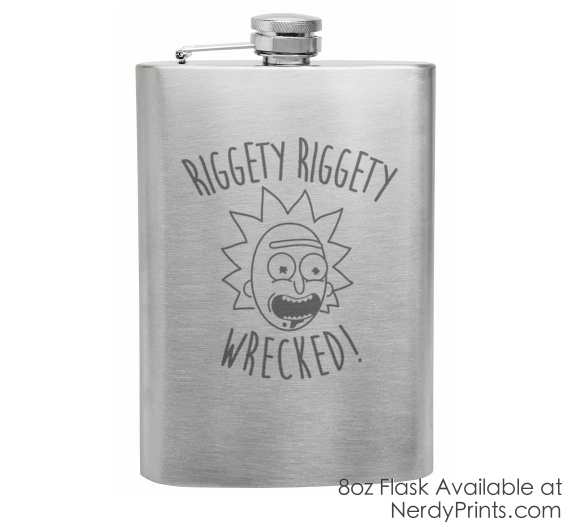 Image of Rick and Morty Inspired Flask - RIggety Riggety Wrecked!