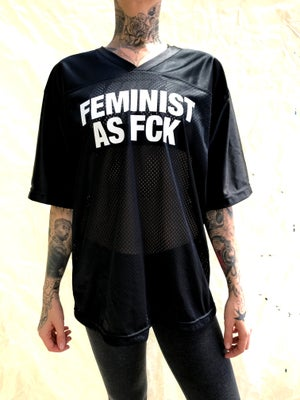 Image of FEMINIST AS FCK FOOTBALL JERSEY