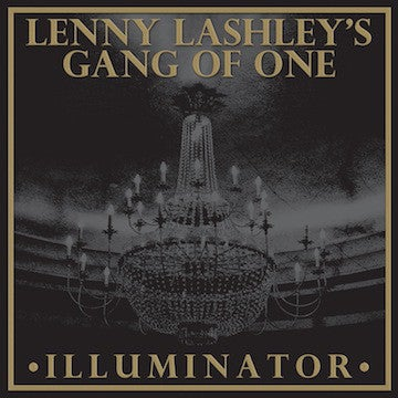Image of Lenny Lashley's Gang of One - Illuminator LP