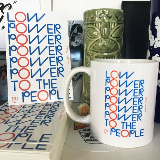 Image of The Low Power To The People Coffee Mug