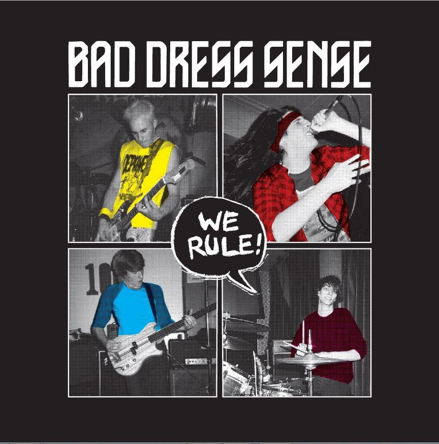 Image of MADE TO ORDER SERIES #3 : BAD DRESS SENSE - We Rule: Teen Beat Music At Its Very Best VINYL LP