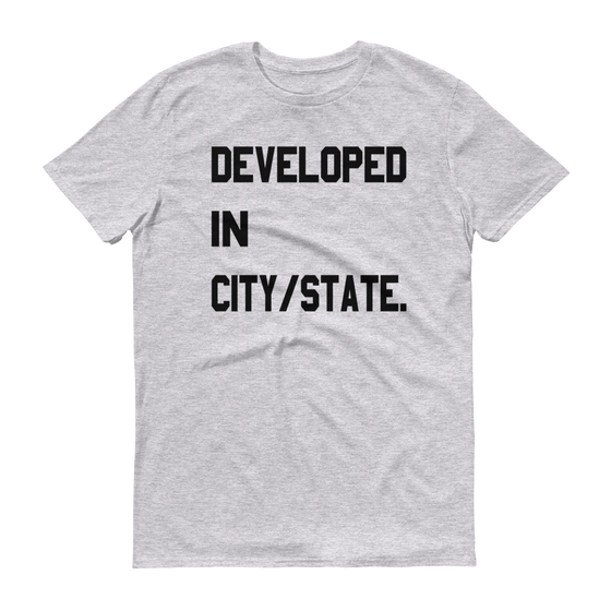 "Image of CRISP Developed In ""Your City/State"" Custom Tee"