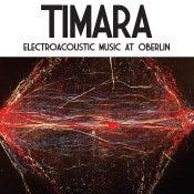Image of V/A - TIMARA: Electroacoustic Music At Oberlin LP