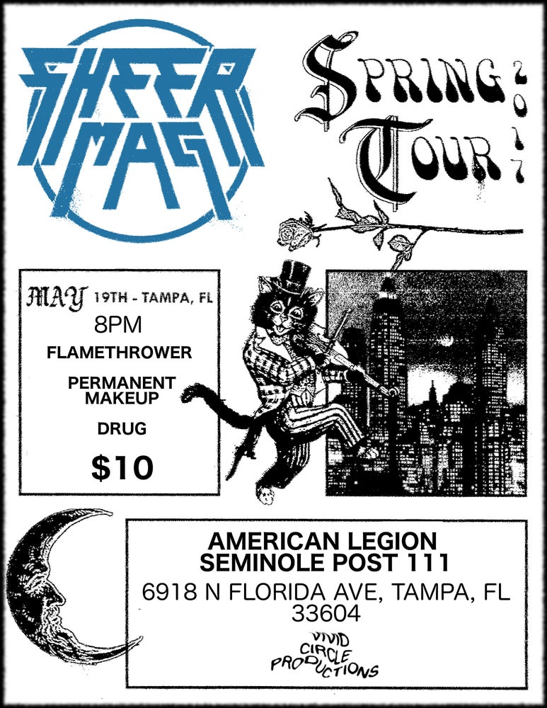Image of SHEER MAG | FLAMETHROWER | PERMANENT MAKEUP | DRUG | 5.19.17